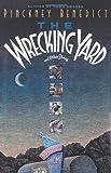 Wrecking Yard, Pinckney Benedict, 0385511191