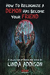 How To Recognize A Demon Has Become Your Friend (Necon Modern Horror Book 9)