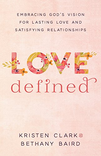 Love Defined: Embracing God