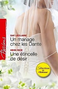 Un mariage chez les Dante - Une étincelle de désir par Day Leclaire