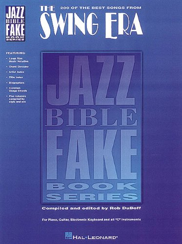 200 of the Best Songs from the Swing Era (Jazz Bible Fake Book)
