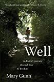 img - for Well: A doctor's journey through fear to freedom book / textbook / text book