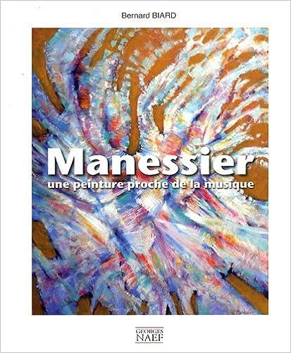 En ligne téléchargement Alfred Manessier (1911-1993) pdf, epub ebook