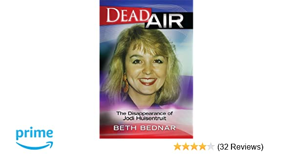 Dead Air - The Disappearance of Jodi Huisentruit: Beth