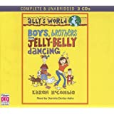 Ally's World: Boys, Brothers and Jelly-Belly Dancing