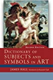 Dictionary of Subject and Symbols in Art, James Hall, 0813343933