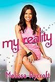 My Reality, Melissa R Strickland and Melissa Rycroft, 1451631634