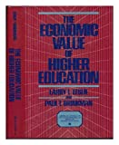 The Economic Value of Higher Education, Leslie, Larry L. and Brinkman, Paul T., 0029186013
