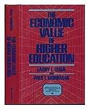 The Economic Value of Higher Education, Leslie, Larry L. and Brinkman, Paul T., 0029186013