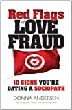 Red Flags of Love Fraud, Donna Andersen, 0982705719