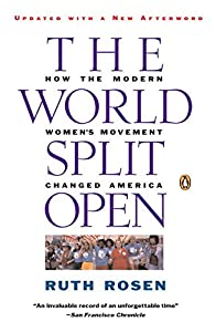 The World Split Open: How the Modern Women's Movement Changed America, Revised Edition from Penguin Books