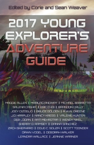 2017 Young Explorer's Adventure Guide (Young Explorer's Adventure Guides) (Volume 3)