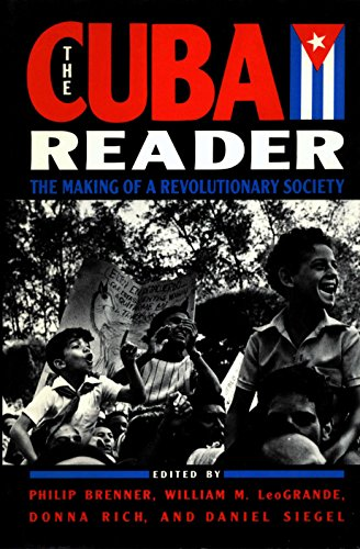 The Cuba Reader: The Making of a Revolutionary Society