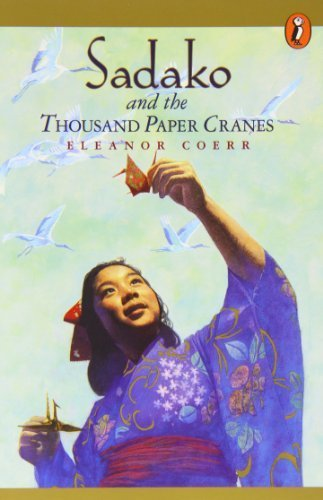 Sadako and the Thousand Paper Cranes by Coerr, Eleanor (2009) Paperback