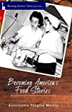 Becoming America's Food Stories: A collection of reminiscences and recipes - Kindle edition by Martin, Antoinette. Cookbooks, Food & Wine Kindle eBooks @ Amazon.com.