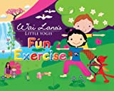 Fun Exercise Book, Wai Lana, 1932493255