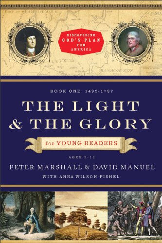 (The Light and the Glory for Young Readers (Discovering God's Plan for America): 1492-1787)