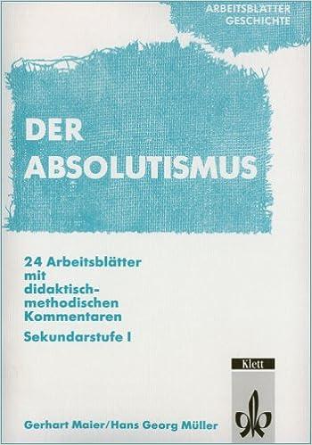 Arbeitsblätter Geschichte: Absolutismus. Sekundarstufe I: Amazon.de ...