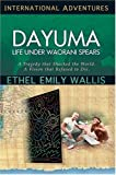 International Adventures - Dayuma, Ethel E. Wallis, 0927545918