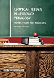 Critical Issues in Literacy Pedagogy, Williams, Eurvine, 1621311341