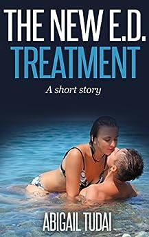 The New E.D. Treatment by [Tudai, Abigail, Leone, Katie]