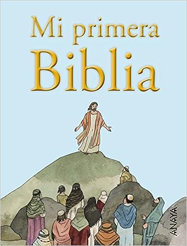 Mi primera Biblia Literatura Infantil 6-11 Años - Libros-Regalo: Amazon.es: Vicente Muñoz Puelles, Federico Delicado: Libros