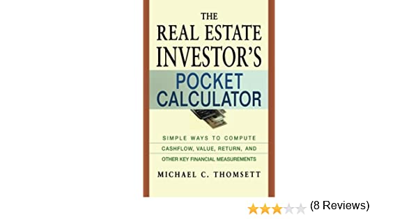 The Real Estate Investor's Pocket Calculator: Simple Ways to ...