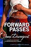 img - for Forward Passes: Seattle Lumberjacks (Volume 2) book / textbook / text book