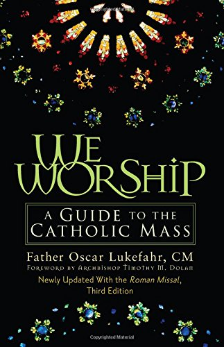 We Worship: A Guide to the Catholic Mass ebook
