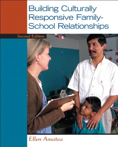 Building Culturally Responsive Family-School Relationships (2nd Edition) - Elementary School Buildings