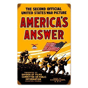 Past Time Signs PTS097 Americans Answer Allied Military Vintage Metal Sign from Past Time Signs