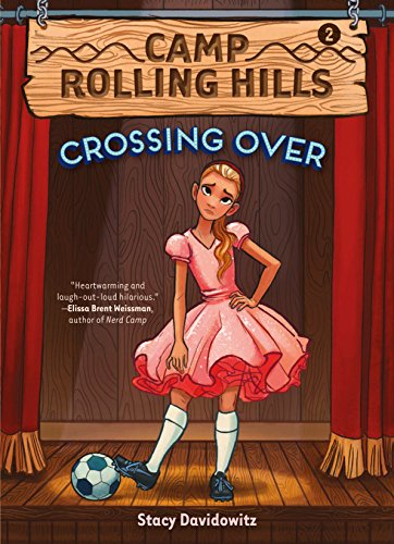 Camp Rolling Hills: Book Two: Crossing Over by [Davidowitz, Stacy]