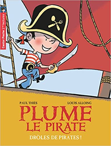 Plume le pirate : Drôles de pirates!