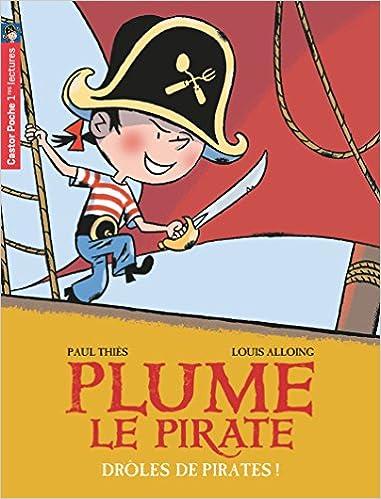 Plume le pirate : Drôles de pirates!