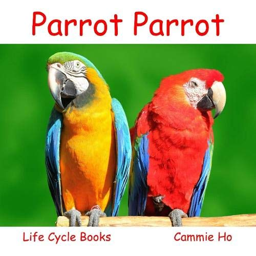 Parrot Parrot (Life Cycle Books) ebook