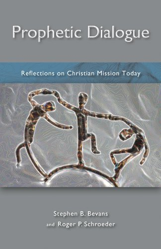 Prophetic Dialogue: Reflections on Christian Mission Today