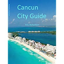 Cancun City Guide (Waterfront Series Book 107)