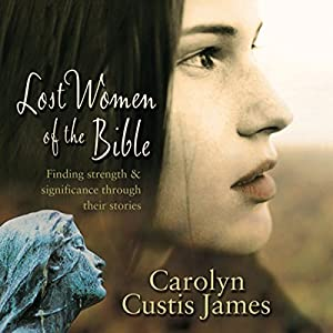 Lost Women of the Bible Hörbuch