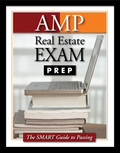 AMP Real Estate Exam Prep (Preparation Guide) (Amp Real Estate Exam Preparation Guide)