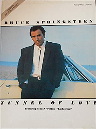 Bruce Springsteen Tunnel Of Love Pianovocalchords Bruce