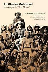 Lt. Charles Gatewood & His Apache Wars Memoir