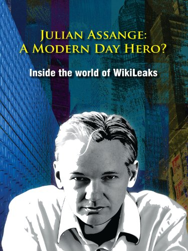 Amazon.com: Julian Assange - A Modern Day Hero? Inside The World ...