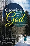 Growing with God, Cassie Wierman, 1490833765