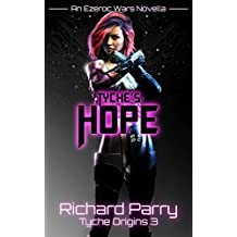 Tyche's Hope (Tyche Origins Book 3)