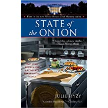 State of the Onion (A White House Chef Mystery Book 1)