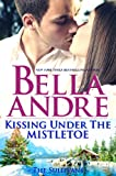 Book Cover for Kissing Under The Mistletoe: The Sullivans (Contemporary Romance)