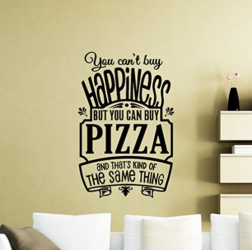 Pizza Wall Decal You Can't Buy Happiness Vinyl Sticker Fast Food Quote Gift Pizzeria Decor Kitchen Home Dining Room Art Stencil Decor Mural Removable Poster 46me -