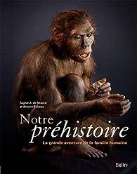 Notre préhistoire par Sophie Archambault de Beaune