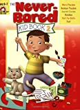 The Never-Bored Kid Book 2, Ages 6-7