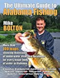 img - for The Ultimate Guide to Alabama Fishing by Mike Bolton (2014-01-06) book / textbook / text book